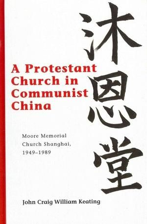 Lehigh University Press - A Protestant Church in Communist China