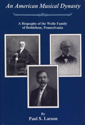Lehigh University Press - An American Musical Dynasty