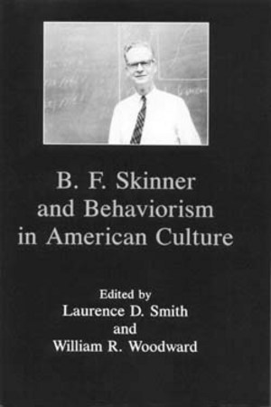 Lehigh University Press - B.F. Skinner and Behaviorism in American Culture