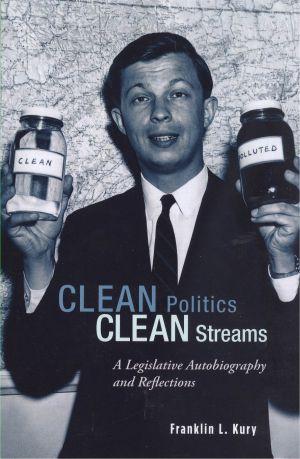 Lehigh University Press - Clean Politics, Clean Streams