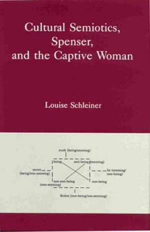 Lehigh University Press - Cultural Semiotics, Spenser, and the Captive Woman