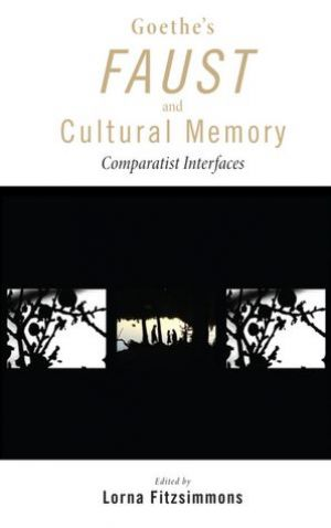 Lehigh University Press - Goeth Faust Cultural Memory