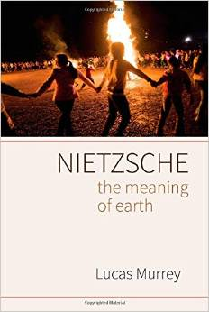 Nietzche: The Meaning of Earth