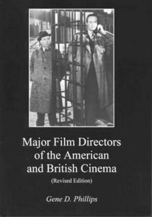 Lehigh University Press - Major Film Directors of the American and British Cinema