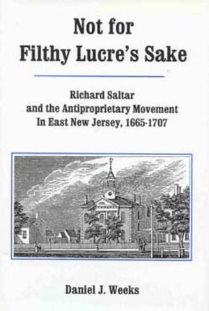Lehigh University Press - Not for Filthy Lucre's Sake