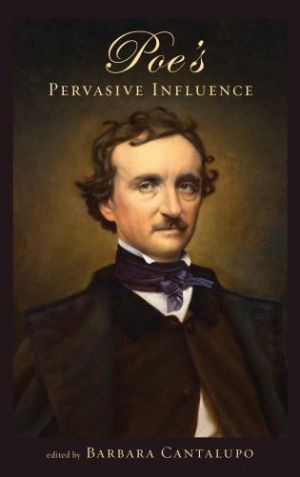 Lehigh University Press - Poe's Pervasive Influence