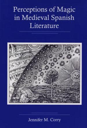 Lehigh University Press - Perceptions of Magic in Medieval Spanish Literature