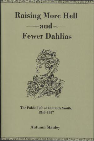 Lehigh University Press - Raising More Hell and Fewer Dahlias