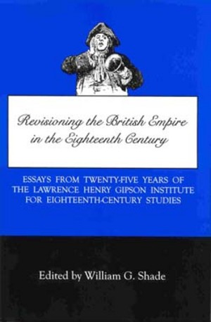 Lehigh University Press - Revisioning the British Empire in the Eighteenth Century