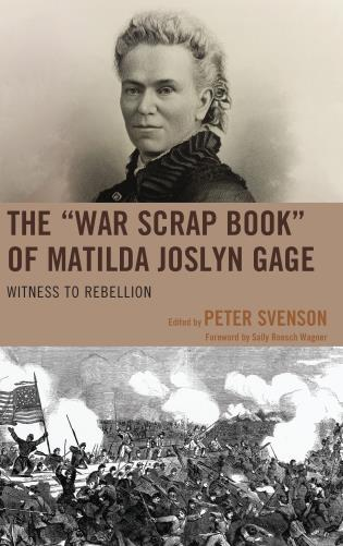 "The ""War Scrap Book"" of Matilda Joslyn Gage"