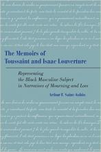 The Memoirs of Toussaint and Isaac Louverture