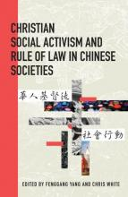 Christian Social Activism and Rule of Law in Chinese Societies
