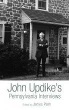 John Updike's Pennsylvania Interviews