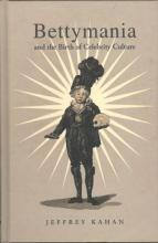 Lehigh University Press - Bettymania and the Birth of Celebrity Culture