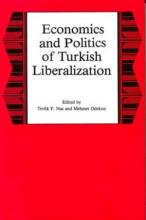 Lehigh University Press - Economics and Politics of Turkish Liberalization