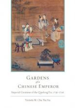 Lehigh University Press - Gardens of a Chinese Emperor