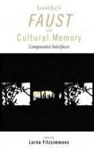 Lehigh University Press - Goeth Faust Cultural Memory