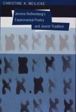 Lehigh University Press - Jerome Rothenberg's Experimental Poetry and Jewish Tradition