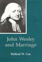 Lehigh University Press - John Wesley and Marriage