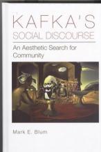 Lehigh University Press - Kafka's Social Discourse