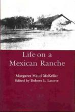 Lehigh University Press - Life on a Mexican Ranche