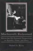 Lehigh University Press - Machiavelli Redeemed