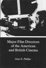 Lehigh University Press - Major Film Directors of the American and British Cinema