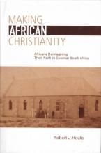 Lehigh University Press - Making African Christianity