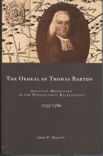 Lehigh University Press - The Ordeal of Thomas Barton