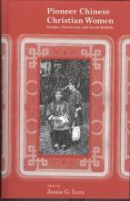 Lehigh University Press - Pioneer Chinese Christian Women