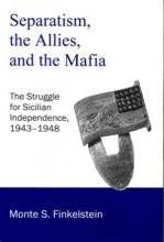 Lehigh University Press - Separatism, The Allies, and the Mafia
