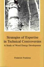 Lehigh University Press - Strategies of Expertise in Technical Controversies
