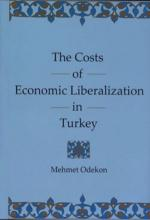 Lehigh University Press - The Cost of Economic Liberalization in Turkey