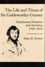 Lehigh University Press - The Life and Times of Sir Goldsworthy Gurney