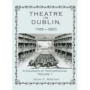 Lehigh University Press - Theatre in Dublin, 1745-1820