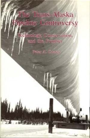 Lehigh University Press - The Trans-Alaska Pipeline Controversy