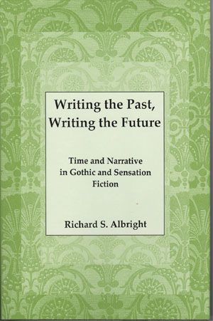 Lehigh University Press - Writing the Past, Writing the Future
